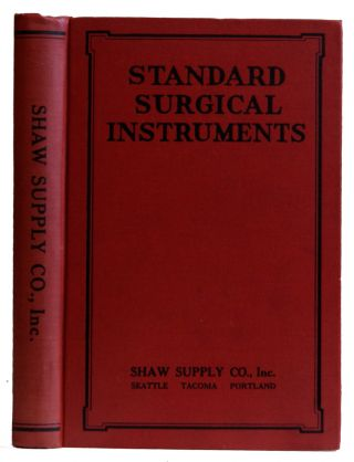 Standard Surgical Instruments / Illustrated Catalogue Fifth Edition. Shawsply Quality-Service....