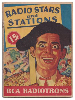 Radio Stars and Stations: RCA Radiotrons. RCA