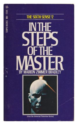 In the Steps of the Master (The Sixth Sense #2). Marion Zimmer Bradley