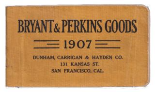 Bryant & Perkins Goods 1907 [cover title] / Electrical Suplies Manufactured By the Bryant...