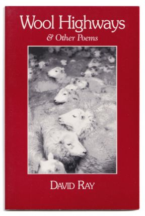Wool Highways & Other Poems. David Ray