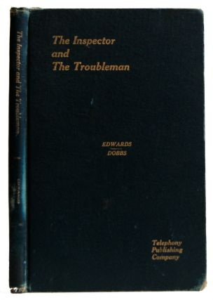 The Inspector and the Troubleman. Stanley R. Edwards, A. E. Dobbs