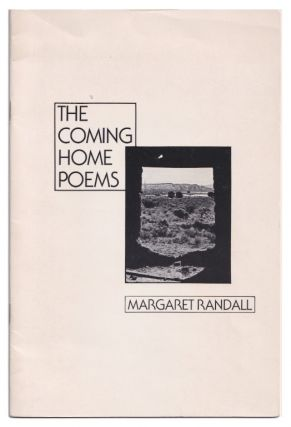 The Coming Home Poems. Margaret Randall