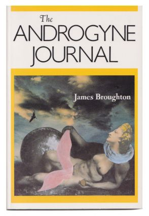 The Androgyne Journal. James Broughton