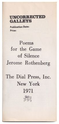 Uncorrected Galley Proof] Poems For The Game Of Silence. Jerome Rothenberg