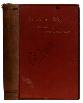 Suakin, 1885 : being a sketch of the campaign of this Year by an officer who was There. Edward...