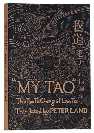 My Tao The Tao Te Ching Of Lao Tse. Lao Tse, Peter Land