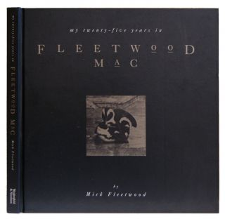 "My Twenty-five Years in ""Fleetwood Mac"" Mick Fleetwood, Stephen Davis"