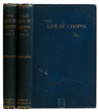 Frederick Chopin as a Man and Musician [2 Volume Set]. Frederic Francois Chopin, Frederick Niecks