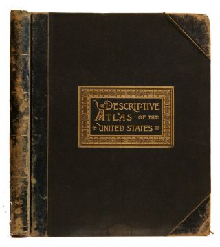 A Descriptive Atlas of the United States for Reference and General Information. Blakeman Ivison,...