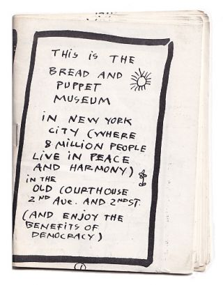This Is The Bread and Puppet Museum. Bread, Puppet Theater, Peter Schumann