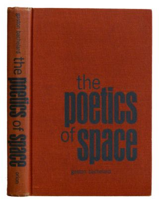 The Poetics Of Space. Gaston Bachelard