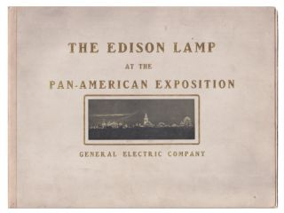The Edison lamp at the Pan-American Exposition. General Electric Company