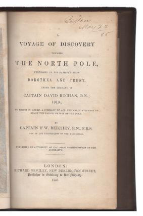 A Voyage of Discovery Towards the North Pole, Performed in His Majesty's Ships Dorothea and Trent, Under the Command of Captain David Buchan, R.N.; 1818; to Which is Added, a Summary of all the Early Attempts to Reach the Pacific by Way of the Pole