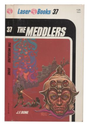 The Meddlers. J. F. Bone