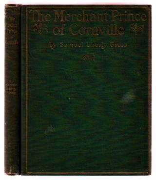 The Merchant Prince of Cornville: A Comedy [with Original photograph