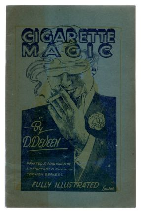 Cigarette Magic and Manipulation. D. Deveen