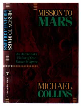 Mission to Mars. Michael Collins.