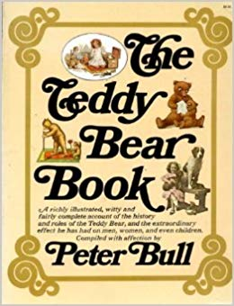 The Teddy Bear Book. Peter Bull