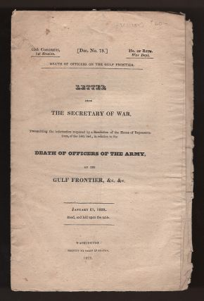 Letter from the Secretary of War ... in Relation to the Deaths of Officers of the Army, on the...