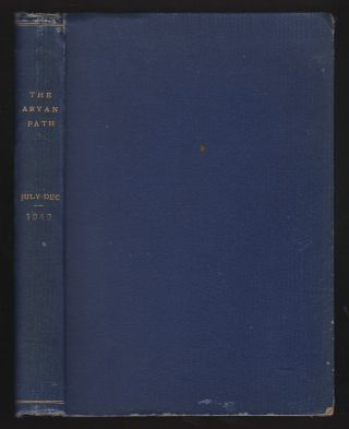 The Aryan Path: Volume 13 [Nos. 7-12: July]-December 1942