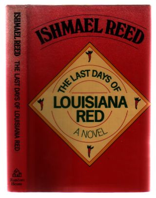 The Last Days of Louisiana Red. Ishmael Reed