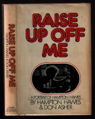 Raise Up Off Me. Hampton Hawes, Don Asher