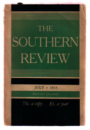 The Southern Review : Volume I, Number 1 : July, 1935. Charles W. Pipkin