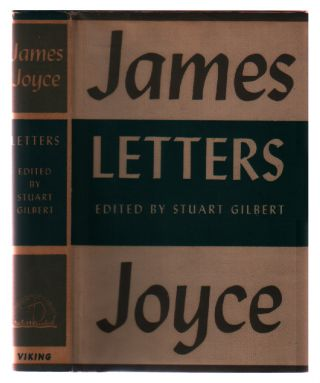 Letters of James Joyce. James Joyce, Stuart Gilbert
