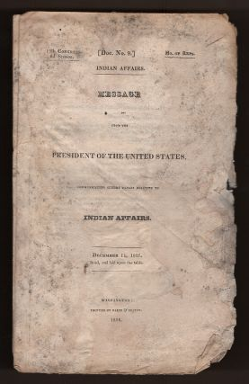 Message from the President of the United States, Communicating Sundry Papers Relating to Indian...