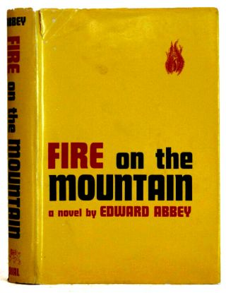 Fire on the Mountain. Edward Abbey
