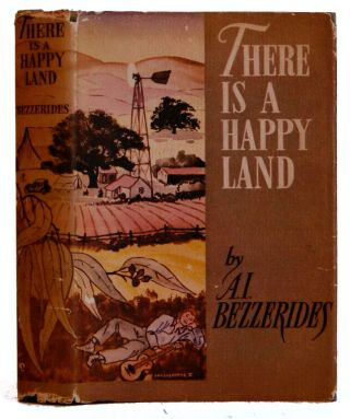 There is a Happy Land. A. I. Bezzerides