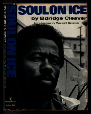 Soul on Ice (A Ramparts Book). Eldridge Cleaver