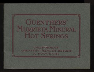 Guenthers' Murrieta Mineral Hot Springs. Hugo Guenther, Rudolph Guenther.