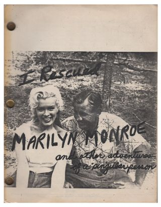 I Rescued Marilyn Monroe: And Other Adventures of a Singular Person. Marilyn Monroe, Norm Bishop,...