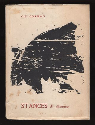 Stances & Distances. Cid Corman